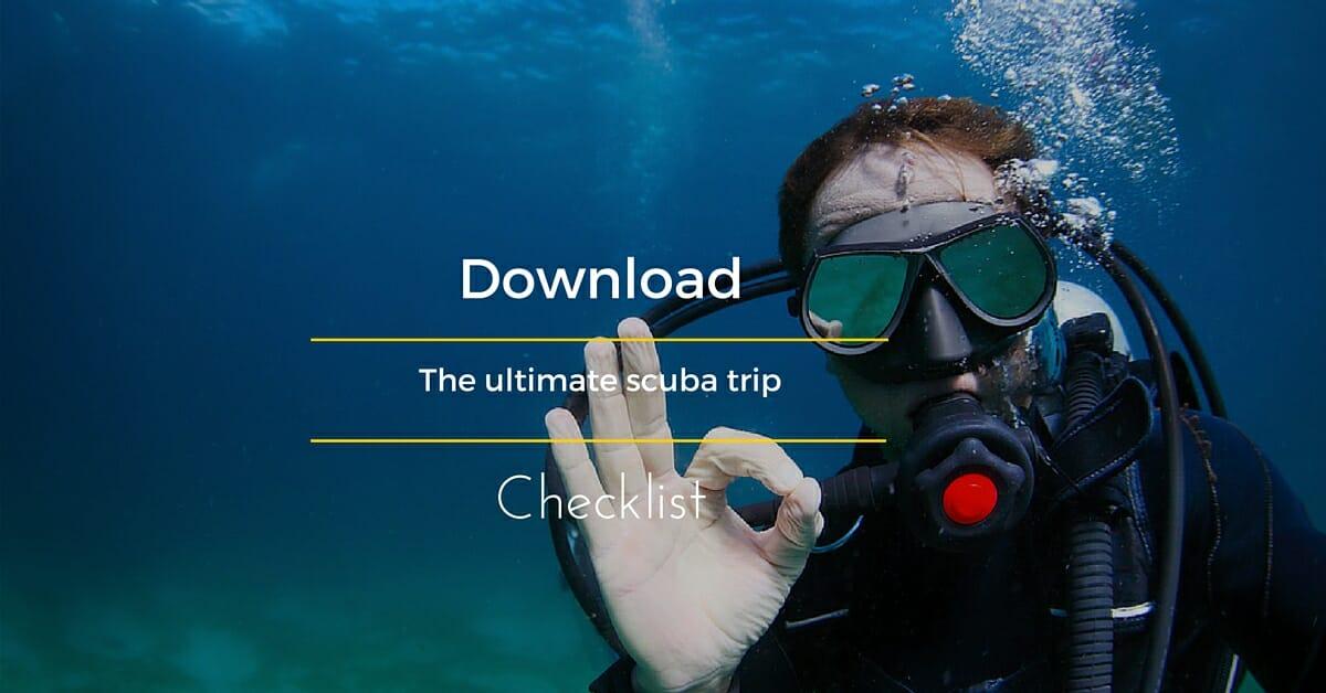 The ultimate scuba trip checklist